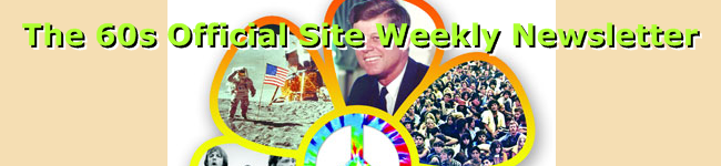 The 60s Official Site Weekly Newsletter